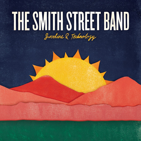 The Smith Street Band - Sunshine & Technology | Record